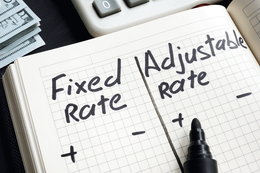 Fixed Rate vs. Adjustable Rate – Which is the Right Loan Type for You?